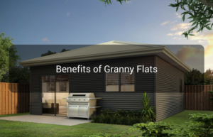 Benefits of Granny Flats