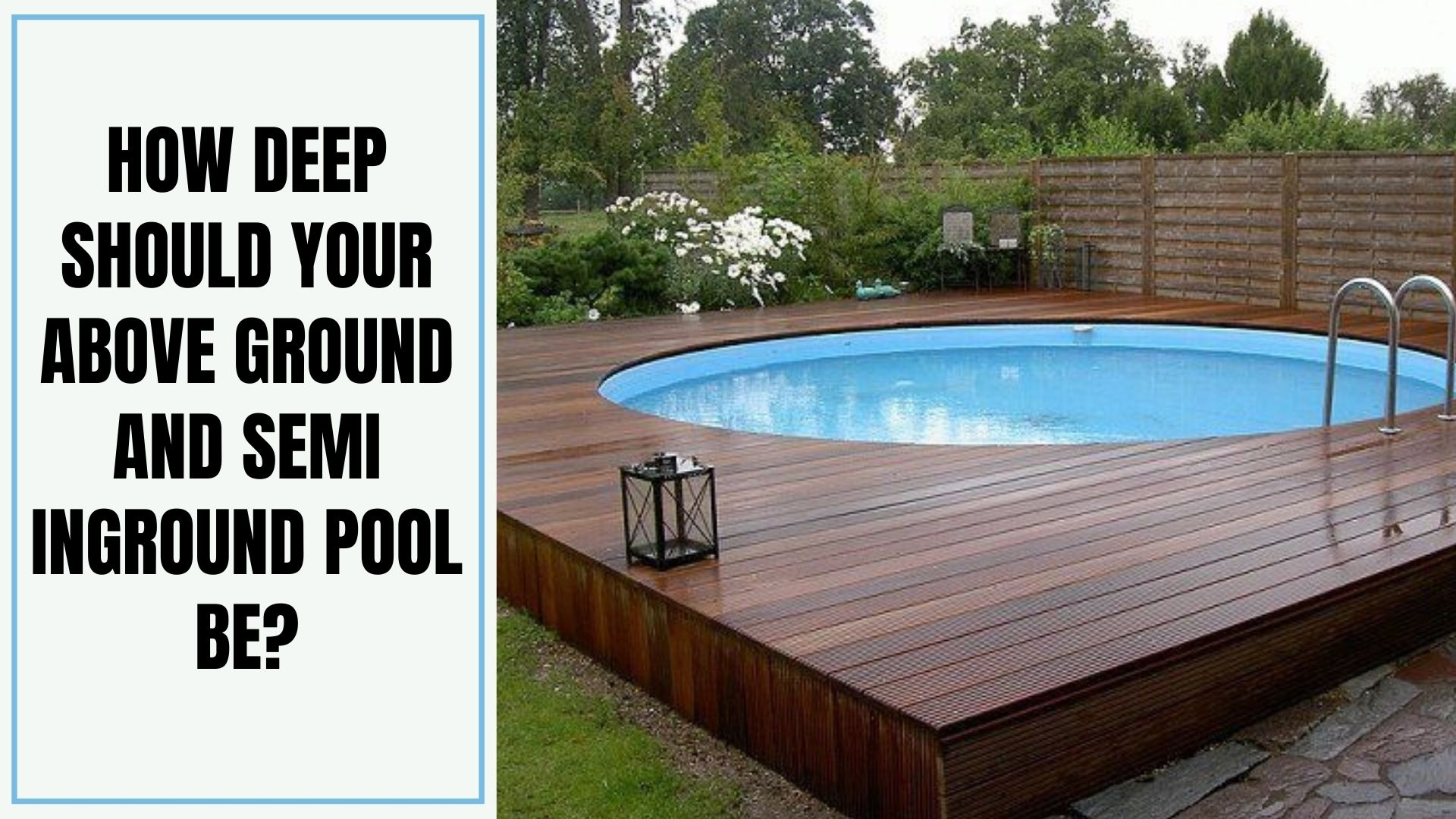 How Deep Should Your Above Ground And Semi Inground Pool Be Good House Decor